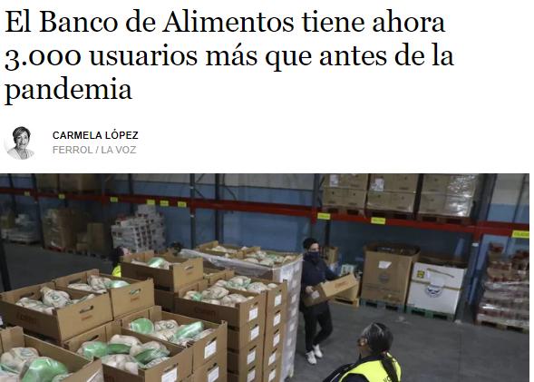 """""""El Banco de Alimentos tiene ahora 3.000 usuarios más que antes de la pandemia"""" (La Voz de Galicia)"""